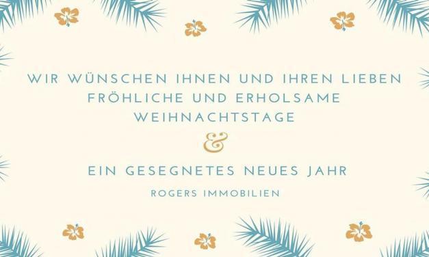 Ein glückliches & gesundes neues Jahr wünscht Rogers Immobilien